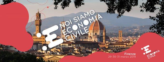 FESTIVAL NAZIONALE DELL'ECONOMIA CIVILE 2019 (Firenze, 29-31 Marzo 2019)