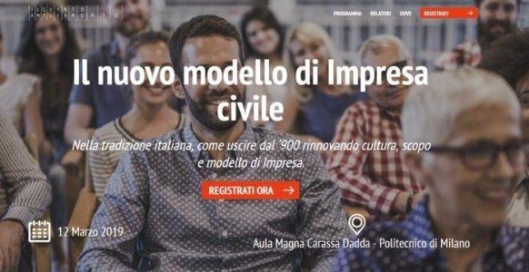 IL NUOVO MODELLO DI IMPRESA CIVILE (Milano – 12 Marzo 2019)