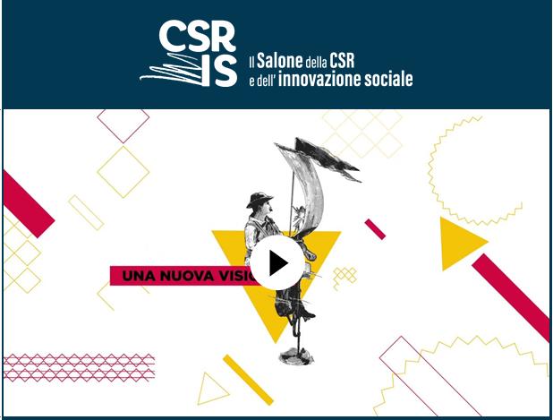 Il Salone della CSR e dell'Innovazione Sociale: è online il video di presentazione della settima edizione