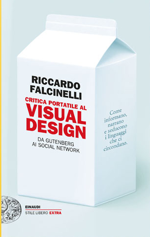 "L'importanza di educare all'immagine (Recensione di ""Critica Portatile al Visual Design"""