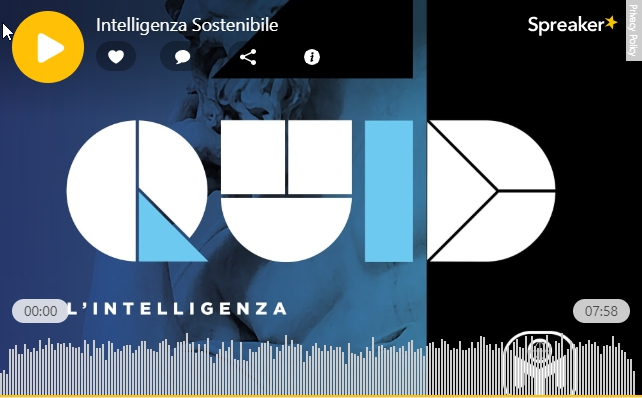 """L'INTELLIGENZA SOSTENIBILE"" (il podcast del numero 1 di QUID)"